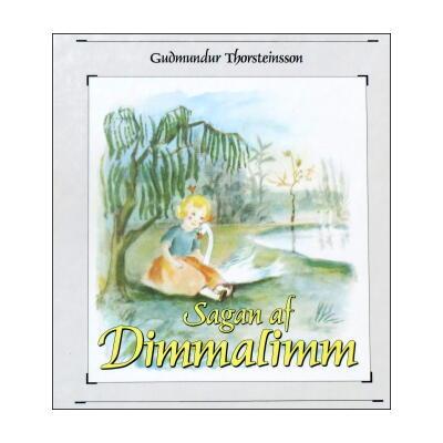 Sagan af Dimmalimm(FOSSETTE49) [ディマリム/アイスランド・アイスランド語(丸善フォセット49)]