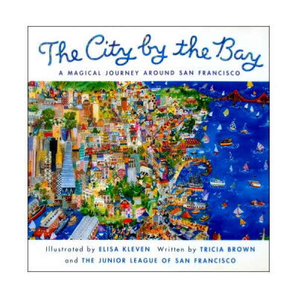 The City by the Bay A Magical Journey Around San Francisco (FOSSETTE5) [海岸の街―サンフランシスコ/アメリカ・英語(丸善フォセット5)]