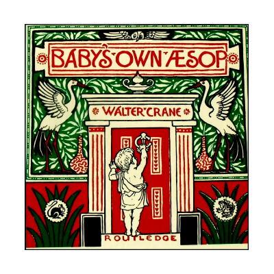 【洋書絵本】Walter Crane「The Baby's Own Aesop」/ウォルター・クレイン「幼な子のイソップ」
