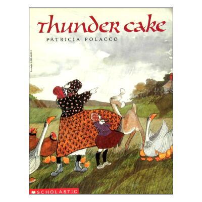 【洋書絵本】パトリシア・ポラッコ「Thunder cake」