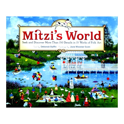Mitzi's World Seek and DIscover More Than 150 Details in 15 Works of Folk Art