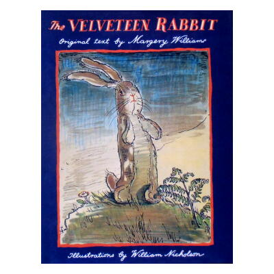 The Velveteen Rabbit(ビロードうさぎ)