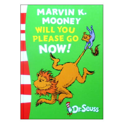 Marvin K. Mooney Will You Please Go Now!(Green Back Book)E