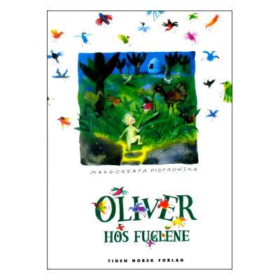 Oliver hos fuglene (FOSSETTE48) [風の国のオリバー/ノルウェー・ノルウェー語(丸善フォセット48)]