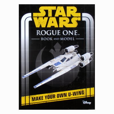 STAR WARS Rogue One Book and Model: Make Your Own U-wing ★スターウォーズ 絵本&ペーパークラフト★Uウイング・ファイター