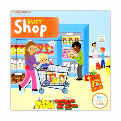 Sainsbury's Busy SHop (Push,Pull and Slide) スライド式絵がわりしかけ絵本
