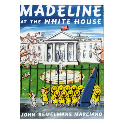 Madeline at the White House<br>マドレーヌ、ホワイトハウスにいく