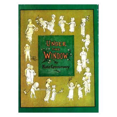 窓の下で (ケイト・グリーナウェイ作・画) 復刻世界の絵本館オズボーン・コレクション